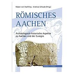 Römisches Aachen - Buch