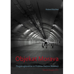 Objekat Morava: eBook von Roland Büchler
