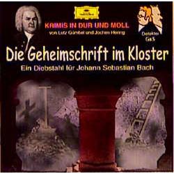 Die Geheimschrift im Kloster. CD als Hörbuch CD von Lutz Gümbel/ Jochen. Hering