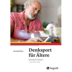 Denksport für Ältere: Buch von Karl Josef Klauer
