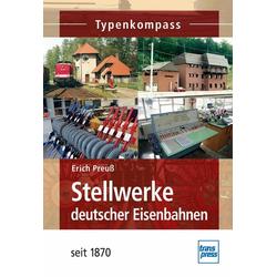 Stellwerke deutscher Eisenbahnen seit 1870: Buch von Erich Preuß