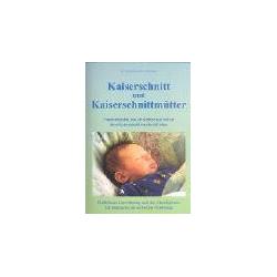 Kaiserschnitt und Kaiserschnittmütter