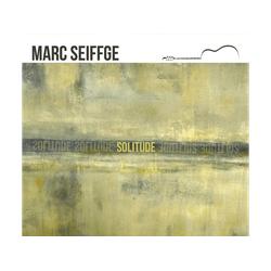 Marc Seiffge - Solitude-Werke für Gitarre (CD)