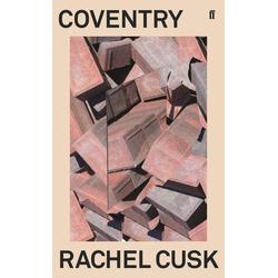 Coventry: Buch von Rachel Cusk