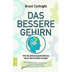 Das bessere Gehirn. Brant Cortright  - Buch