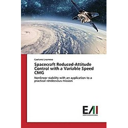 Spacecraft Reduced-Attitude Control with a Variable Speed CMG. Gaetano Livornese  - Buch