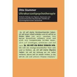 Ultrakurzzeitpsychotherapie: eBook von Otto Stummer
