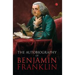Benjamin Franklin als Buch von Benjamin Franklin