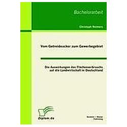 Vom Getreideacker zum Gewerbegebiet. Christoph Reimers  - Buch