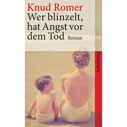 Wer blinzelt hat Angst vor dem Tod als Taschenbuch von Knud Romer