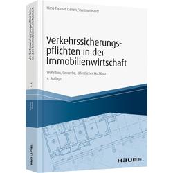 Verkehrssicherungspflichten in der Immobilienwirtschaft als Buch von Hans-Thomas Damm/ Hartmut Hardt