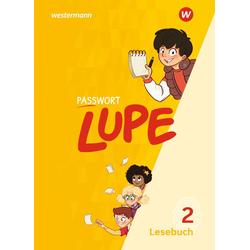 PASSWORT LUPE - Lesebuch 2. Schülerband als Buch von