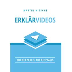Erklärvideos als Buch von Martin Nitsche