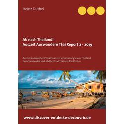 Ab nach Thailand Thailand Report 2 - 2019: eBook von Heinz Duthel