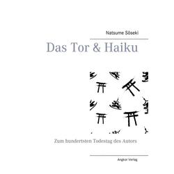Das Tor & Haiku als Buch von Soseki Natsume