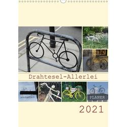 Drahtesel-Allerlei / Planer (Wandkalender 2021 DIN A3 hoch)