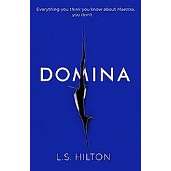 Domina. L. S. Hilton  - Buch