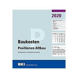 BKI Baukosten Positionen Altbau 2020 - Buch
