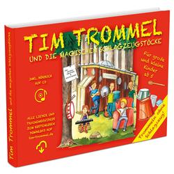 Tim Trommel und die magischen Schlagzeugstöcke