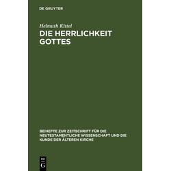 Die Herrlichkeit Gottes als Buch von Helmuth Kittel