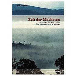 Zeit der Macheten. Jean Hatzfeld  - Buch