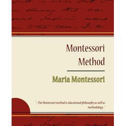 Montessori Method - Maria Montessori als Taschenbuch von Montessori Maria Montessori/ Maria Montessori