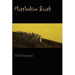 Mottleshire Broth als Taschenbuch von Dvk Tankervan