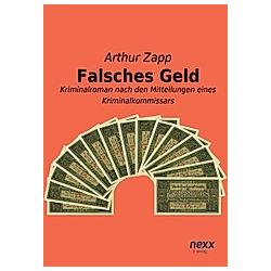Falsches Geld. Arthur Zapp  - Buch