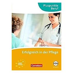 Pluspunkte Beruf: Pluspunkte Beruf - B1. Katrin Rebitzki  - Buch