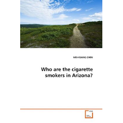 Who are the cigarette smokers in Arizona? als Buch von MEI-KUANG CHEN
