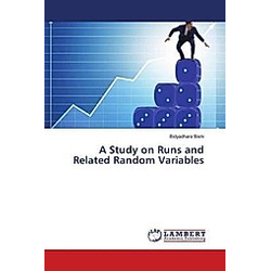 A Study on Runs and Related Random Variables