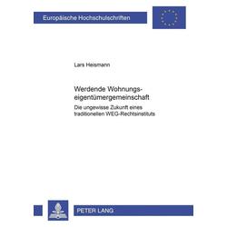 Werdende Wohnungseigentümergemeinschaft als Buch von Lars Heismann