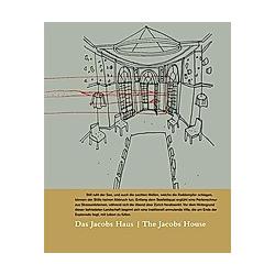 Das Jacobs Haus; The Jacobs House - Buch