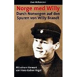 Norge med Willy. Uwe Heilemann  - Buch