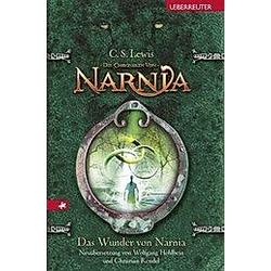 Das Wunder von Narnia / Die Chroniken von Narnia Bd.1. C. S. Lewis  - Buch