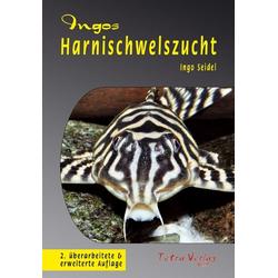 Ingos Harnischwelszucht als Buch von Ingo Seidel