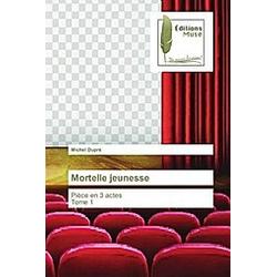 Mortelle jeunesse. Michel Dupré  - Buch