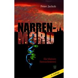 Narren-Mord als Buch von Peter Jackob