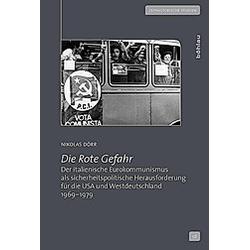 Die Rote Gefahr. Nikolas Dörr  - Buch