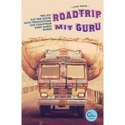 Roadtrip mit Guru als Buch von Timm Kruse