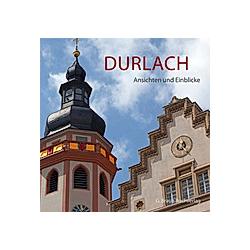 Durlach. Bernhard Schmitt  Yps Knauber  - Buch