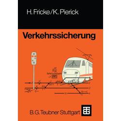 Verkehrssicherung als Buch von Hans Fricke/ Klaus Pierick