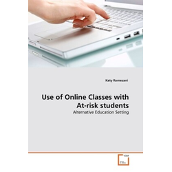 Use of Online Classes with At-risk students als Buch von Katy Ramezani