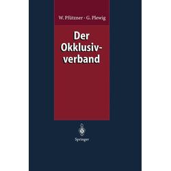 Der Okklusivverband als Buch von Wolfgang Pfützner/ Gerd Plewig