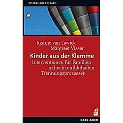 Kinder aus der Klemme. Justine van Lawick  Margreet Visser  - Buch