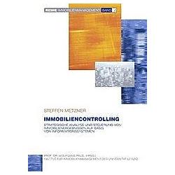 Immobiliencontrolling. Steffen Metzner  - Buch