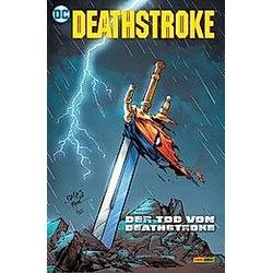 Deathstroke: Der Tod von Deathstroke. Fernando Pasarin  Christopher Priest  Adam Glass  - Buch