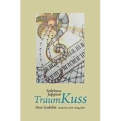 TraumKuss. Solyluna Joppien  - Buch