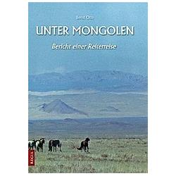 Unter Mongolen. Bernd Otto  - Buch