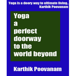 Yoga a perfect doorway to the world beyond